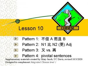 Lesson 10 Pattern 1 Pattern 2 Pattern 3