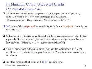 3 5 Minimum Cuts in Undirected Graphs 3