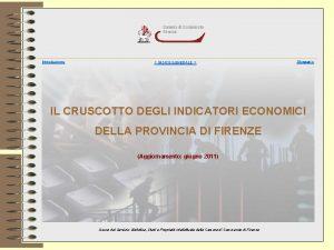 IL CRUSCOTTO DEGLI INDICATORI ECONOMICI DELLA PROVINCIA DI