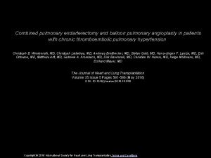 Combined pulmonary endarterectomy and balloon pulmonary angioplasty in