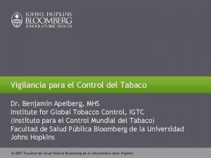 Vigilancia para el Control del Tabaco Dr Benjamin