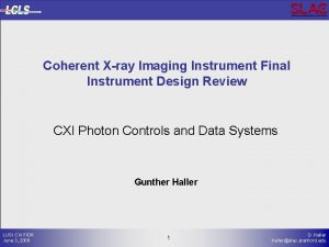 Coherent Xray Imaging Instrument Final Instrument Design Review