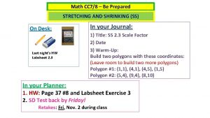 Math CC 78 Be Prepared STRETCHING AND SHRINKING