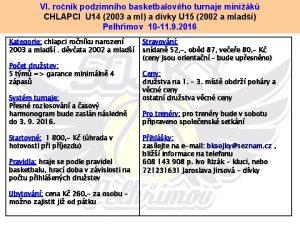 VI ronk podzimnho basketbalovho turnaje minik CHLAPCI U