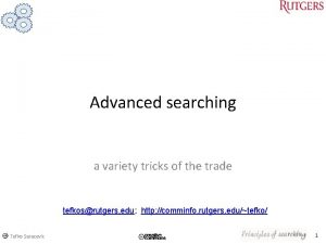 Advanced searching a variety tricks of the trade