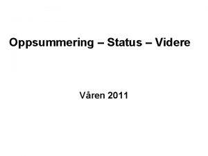 Oppsummering Status Videre Vren 2011 17 kamper Urdd