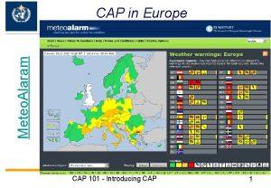 Meteo Alaram CAP in Europe CAP 101 Introducing