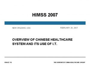 HIMSS 2007 NEW ORLEANS USA FEBRUARY 26 2007