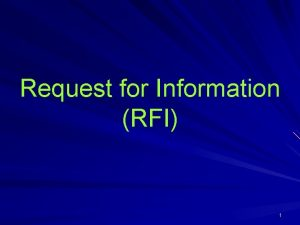 Request for Information RFI 1 Request for Information