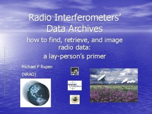 Radio Interferometers Data Archives how to find retrieve