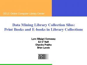 OCLC Online Computer Library Center Data Mining Library
