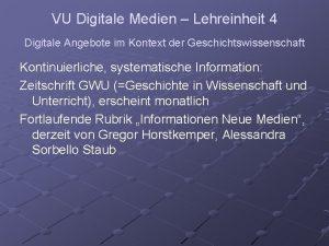 VU Digitale Medien Lehreinheit 4 Digitale Angebote im
