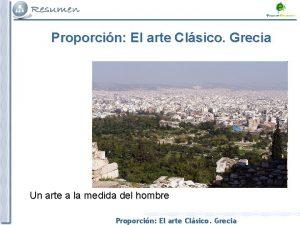 Proporcin El arte Clsico Grecia Un arte a