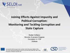 Joining Efforts Against Impunity and Political Corruption Monitoring