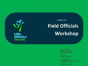 20182019 Field Officials Workshop Tasmanian Little Athletics Association