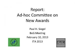 Report Adhoc Committee on New Awards Paul H