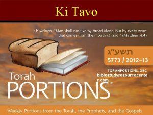 Ki Tavo biblestudyresourcecente r com Holidays Holidays Rosh