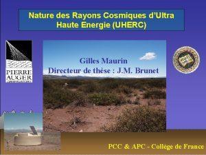 Nature des Rayons Cosmiques dUltra Haute Energie UHERC