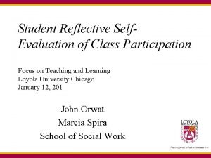 Student Reflective Self Evaluation of Class Participation Focus
