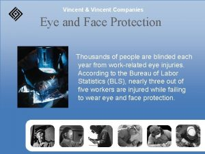 Vincent Vincent Companies Eye and Face Protection Thousands