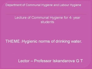 Department of Communal Hygiene and Labour Hygiene Lecture