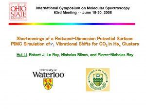 International Symposium on Molecular Spectroscopy 63 rd Meeting