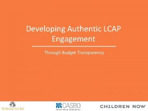 Developing Authentic LCAP Engagement Through Budget Transparency Presenters