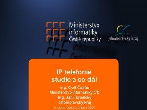 IP telefonie studie a co dl Ing Cyril