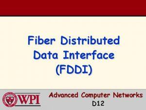 Fiber Distributed Data Interface FDDI Advanced Computer Networks