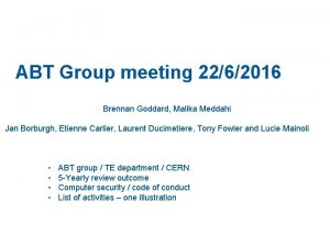 ABT Group meeting 2262016 Brennan Goddard Malika Meddahi