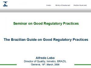 Inmetro Ministry of Development Brazilian Government Seminar on