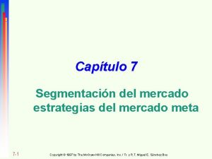 Captulo 7 Segmentacin del mercado estrategias del mercado