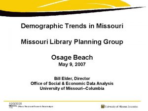 Demographic Trends in Missouri Library Planning Group Osage