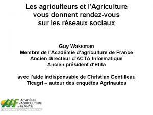 Les agriculteurs et lAgriculture vous donnent rendezvous sur