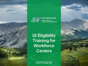 UI Eligibility Training for Workforce Centers 03312016 UI