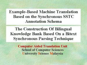 ExampleBased Machine Translation Based on the Synchronous SSTC
