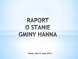 Hanna dnia 31 maja 2019 r Liczba ludnoci