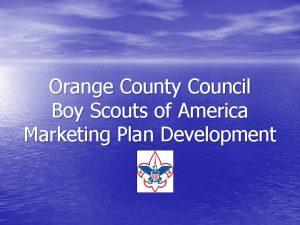 Orange County Council Boy Scouts of America Marketing