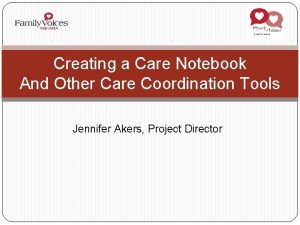 Creating a Care Notebook And Other Care Coordination