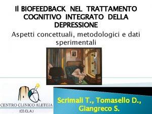 Il BIOFEEDBACK NEL TRATTAMENTO COGNITIVO INTEGRATO DELLA DEPRESSIONE