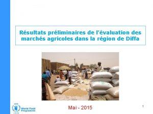 Rsultats prliminaires de lvaluation des marchs agricoles dans