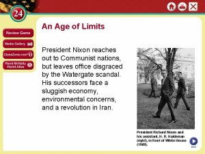 An Age of Limits President Nixon reaches out