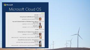 Microsoft Cloud OS Cloud OS Tal Shacham 4112013