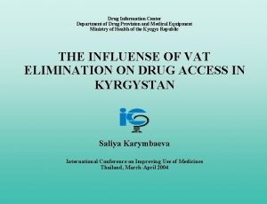 Drug Information Center Department of Drug Provision and