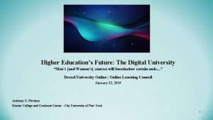 Higher Educations Future The Digital University Mens and