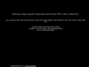 Defining antigenspecific responses with human MHC class II