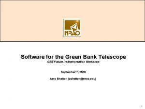 Software for the Green Bank Telescope GBT Future