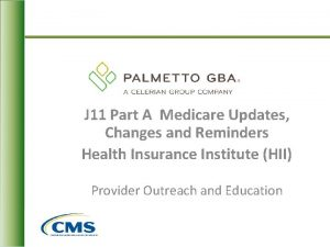 J 11 Part A Medicare Updates Changes and