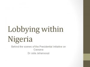 Lobbying within Nigeria Behind the scenes of the