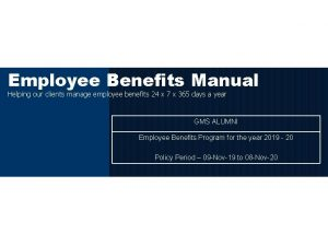 Employee Benefits Manual Helping our clients manage employee